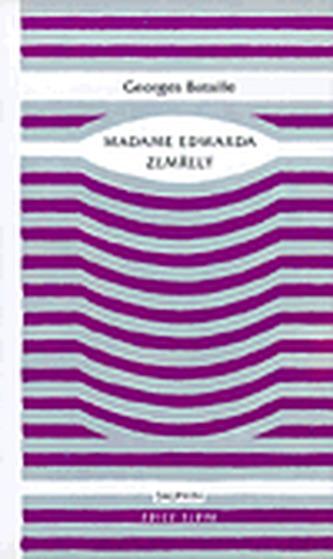 Madam Edwarda ; Zemřelý