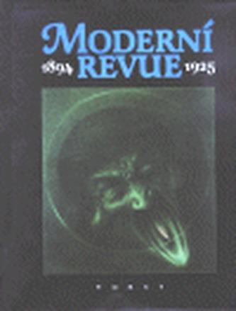Moderní revue 1894 - 1925