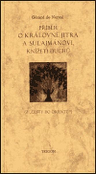 Příběh o Královně jitra a Sulajmánovi, knížeti duchů