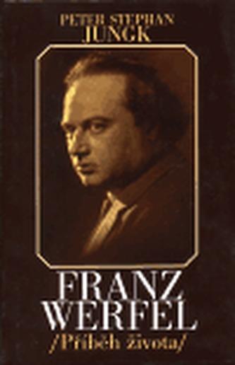 Franz Werfel - příběh života