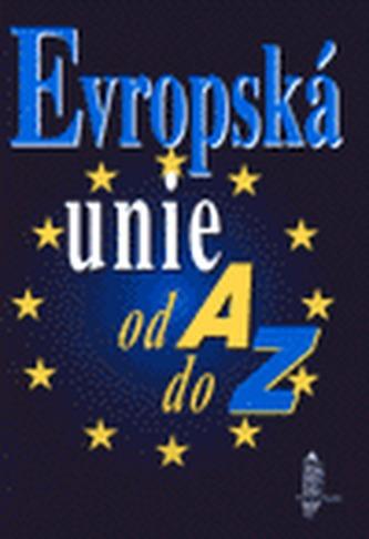 Evropská unie od A do Z