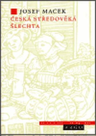 Česká středověká šlechta