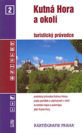 Kutná Hora a okolí/průvodce