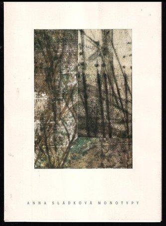 Sládková Anna  Monotypy