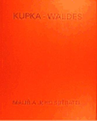 Kupka - Waldes
