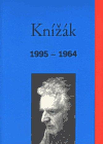 Knížák 1995-1964 - Milan Knížák