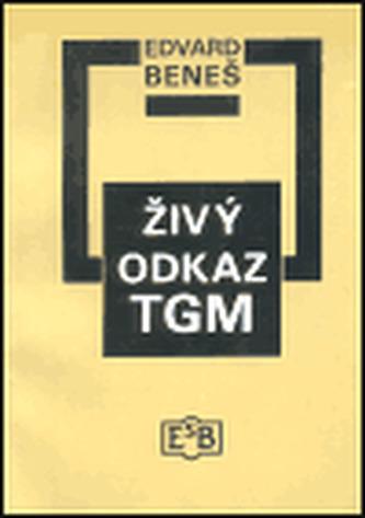 Živý odkaz TGM