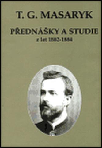Přednášky a studie z let 1882-1884