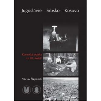 Jugoslávie – Srbsko – Kosovo