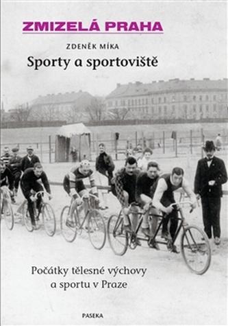 Zmizelá Praha-Sporty a sportoviště