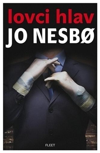 Lovci hlav - Jo Nesbø