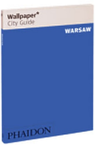 Warsaw Wallpaper City Guide