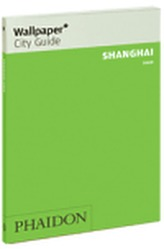 Shanghai Wallpaper City Guide 2009