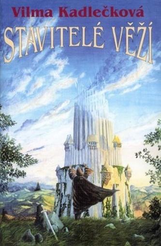 Stavitelé věží