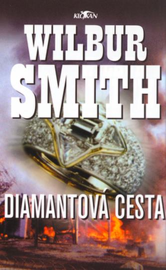 Diamantová cesta - Wilbur Smith