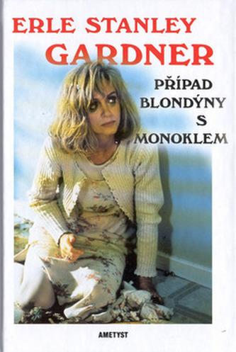 Případ blondýny s monoklem