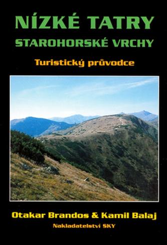 Nízké Tatry - Starohorské vrchy - Otakar Brandos