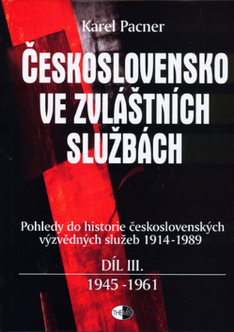 Československo ve zvláštních službách díl III.