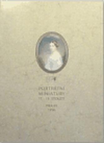 Portrétní miniatury 17.-19. století