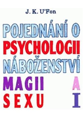 Pojednání o psychologii, náboženství, magii a sexu  1