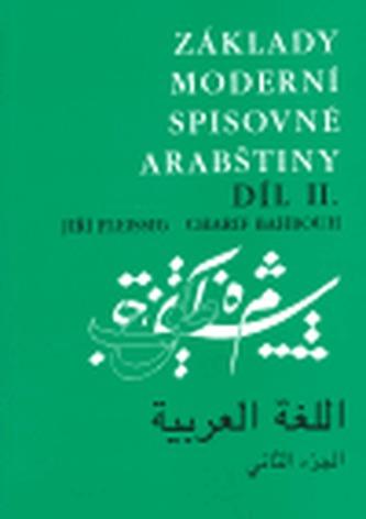 Základy moderní spisovné arabštiny 2. - Jiří Fleissig