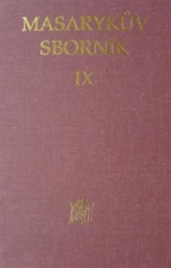 Masarykův sborník IX.