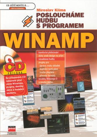 Posloucháme hudbu s programem Winamp + CD