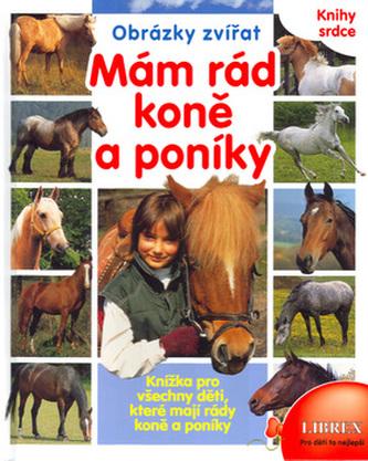 Mám rád koně a poníky