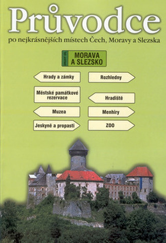Průvodce po nejkrásnějšícj místech Čech, Moravy a Slezska