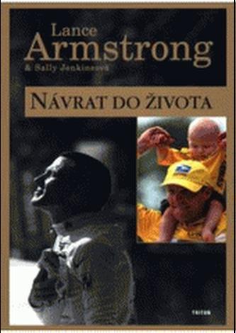 Návrat do života - Lance Armstrong