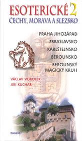 Esoterické Čechy, Morava a Sezsko.2.