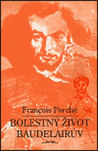 Bolestný život Baudelairův