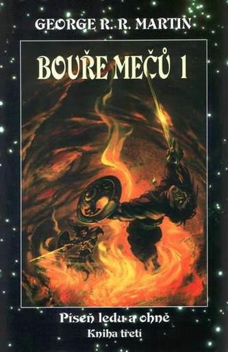 Bouře mečů 1 Píseň ledu a ohně Kniha třetí Část první