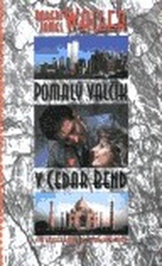Pomalý valčík v Cedar Bend