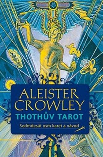 Thothův Tarot - Aleister Crowley