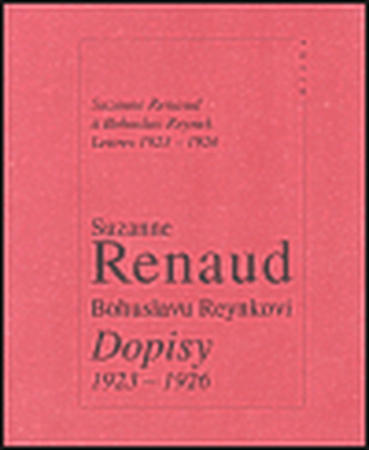 Bohuslavu Reynkovi: Dopisy 1923-1926