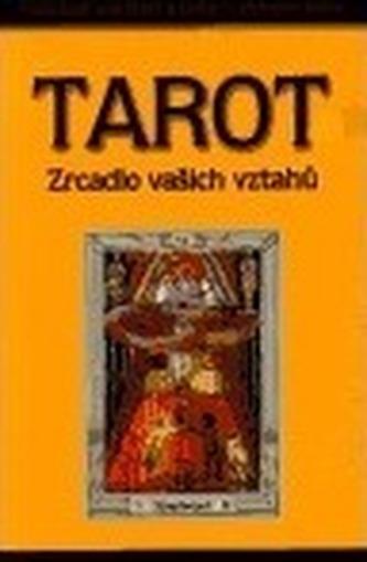 Tarot - zrcadlo vašich vztahů