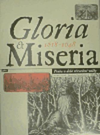 Gloria et Miseria