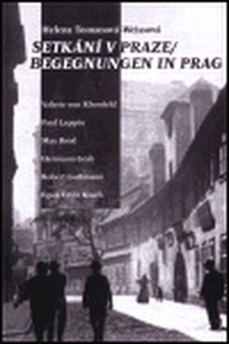 Setkání v Praze/ Begegnungen in Prag