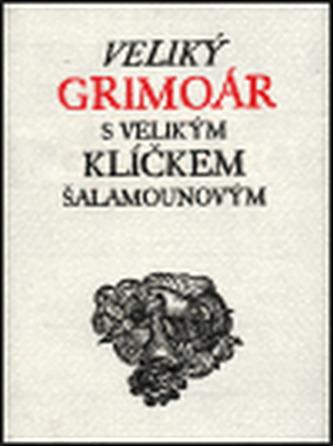 Veliký grimoár s velikým klíčkem Šalamounovým