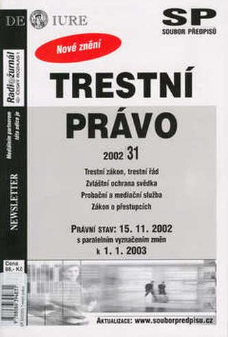 Trestní právo Právní stav k 15.11.2002