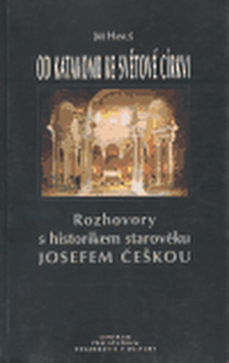 Od katakomb ke světové církvi