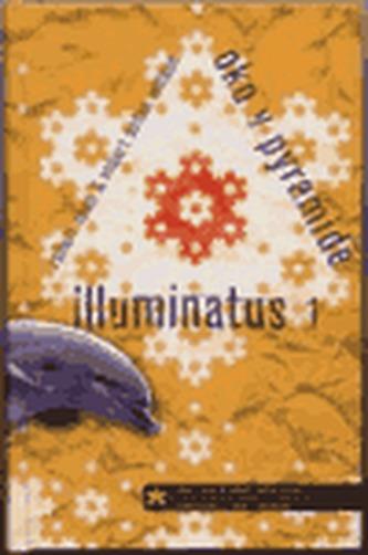 Illuminatus I - Oko v pyramidě