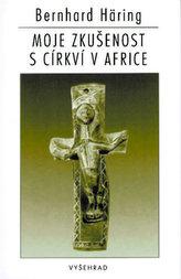 Moje zkušenost s církví v Africe
