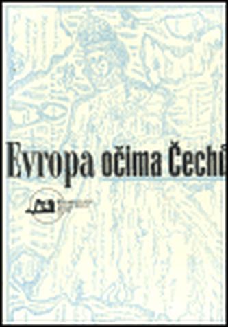 Evropa očima Čechů