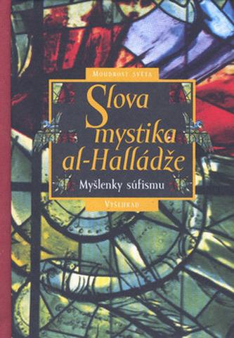 Slova mystika Al-Halládže
