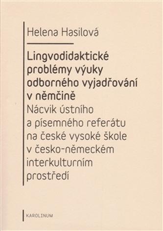 Lingvodidaktické problémy výuky odborného vyjadřování v němčině