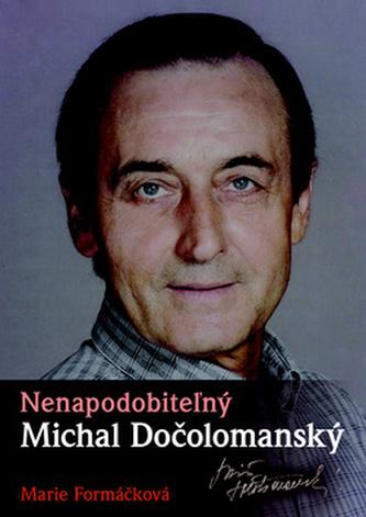 Nenapodobiteľný Michal Dočolomanský
