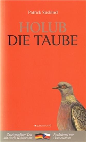 Holub / Die Taube