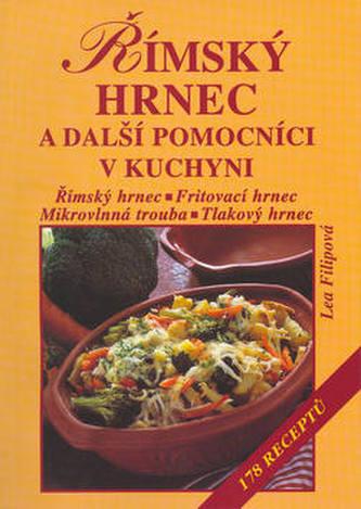 Římský hrnec a další pomocníci v kuchyni